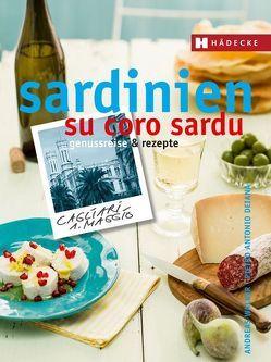 Sardinien – su coro sardu von Deiana,  Pietro Antonio, Walker,  Andreas