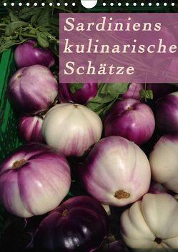 Sardiniens kulinarische Schätze (Wandkalender 2018 DIN A4 hoch) von Schiffer und Wolfgang Meschonat,  Michaela