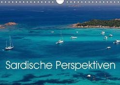 Sardische Perspektiven (Wandkalender 2019 DIN A4 quer) von Berlin, Schoen,  Andreas