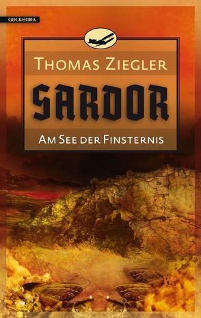 Sardor 2: Am See der Finsternis von Ziegler,  Thomas