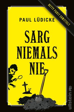 Sarg niemals nie von Lüdicke,  Paul