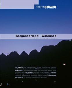 Sarganserland – Walensee von Schulthess,  Peter M