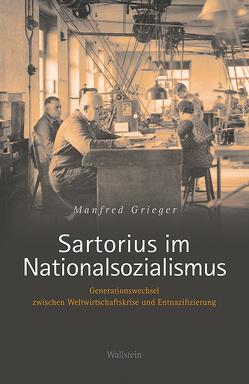 Sartorius im Nationalsozialismus von Grieger,  Manfred