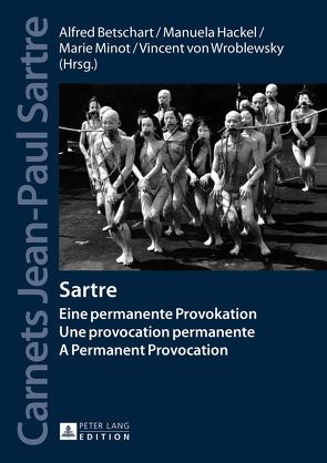 Sartre von Betschart,  Alfred, Hackel,  Manuela, Minot,  Marie, von Wroblewsky,  Vincent