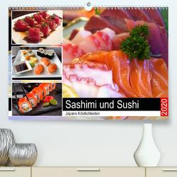 Sashimi und Sushi. Japans Köstlichkeiten (Premium, hochwertiger DIN A2 Wandkalender 2020, Kunstdruck in Hochglanz) von Hurley,  Rose