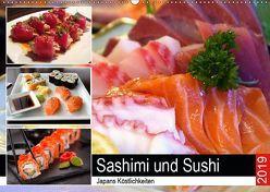 Sashimi und Sushi. Japans Köstlichkeiten (Wandkalender 2019 DIN A2 quer) von Hurley,  Rose