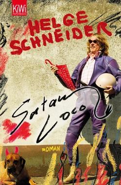 Satan loco von Schneider,  Helge