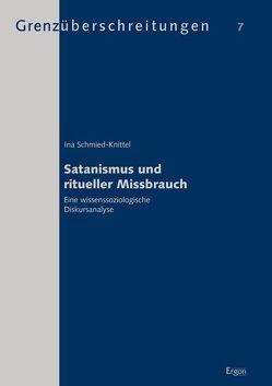 Satanismus und ritueller Missbrauch von Schmied-Knittel,  Ina