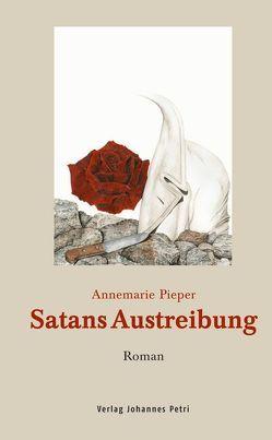 Satans Austreibung von Pieper,  Annemarie