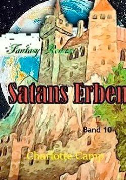 Satans Erben Band 10 von Camp,  Charlotte