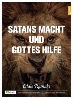 Satans Macht und Gottes Hilfe von Rasnake,  Eddie