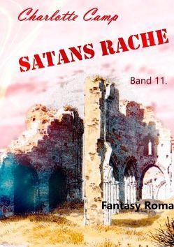 Satans Rache Band 11 von Camp,  Charlotte