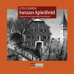 Satans Spielfeld von Cohen,  Ute