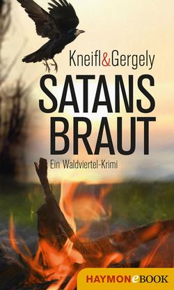 Satansbraut von Gergely,  Stefan M., Kneifl,  Edith