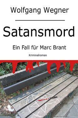 Satansmord von Wegner,  Wolfgang