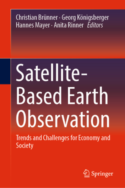 Satellite-Based Earth Observation von Brünner,  Christian, Königsberger,  Georg, Mayer,  Hannes, Rinner,  Anita