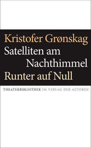 Satelliten am Nachthimmel / Runter auf Null von Kristofer,  Grønskag, Winterhalder,  Nelly