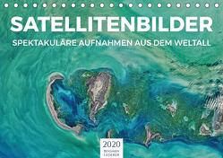 Satellitenbilder – Spektakuläre Aufnahmen aus dem Weltall (Tischkalender 2020 DIN A5 quer) von Lederer,  Benjamin