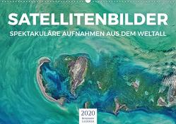 Satellitenbilder – Spektakuläre Aufnahmen aus dem Weltall (Wandkalender 2020 DIN A2 quer) von Lederer,  Benjamin