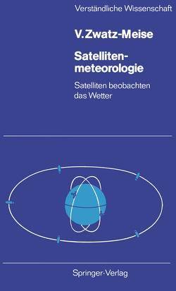 Satellitenmeteorologie von Zwatz-Meise,  Veronika