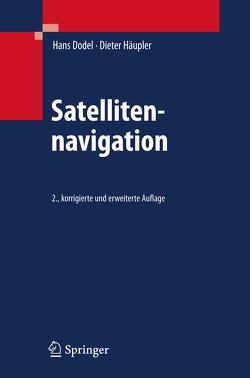Satellitennavigation von Dodel,  Hans, Häupler,  Dieter