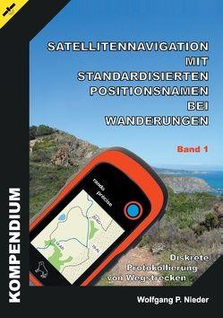 Satellitennavigation mit standardisierten Positionsnamen bei Wanderungen von Nieder,  Wolfgang P.