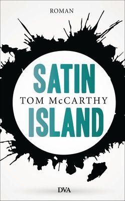 Satin Island von McCarthy,  Tom, Melle,  Thomas