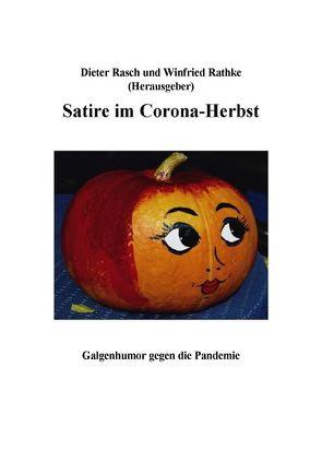Satire im Corona-Herbst von Rasch,  Dieter, Winfried,  Rathke