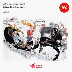 Satire-Zeichnungen von Angersbach,  Valentina