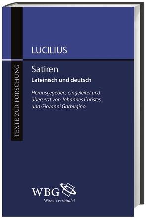 Satiren von Christes,  Johannes, Garbugino,  Giovanni, Lucilius