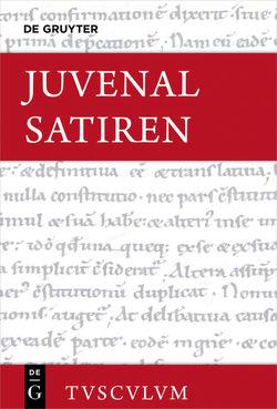 Satiren / Saturae von Juvenal, Lorenz,  Sven