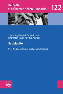 Satisfactio von Enxing,  Julia, Gautier,  Dominik, Wojtczak,  Dorothea