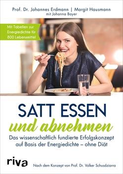 Satt essen und abnehmen von Bayer,  Johanna, Erdmann,  Johannes, Hausmann,  Margit