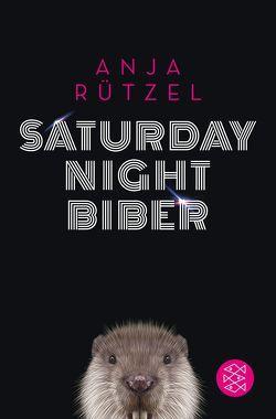 Saturday Night Biber von Rützel,  Anja