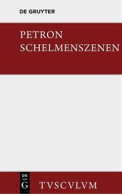 Satyrica von Ehlers,  Wilhelm, Holzberg,  Niklas, Mueller,  Konrad, Petronius
