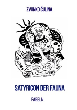 Satyricon der Fauna von Čulina,  Zvonko