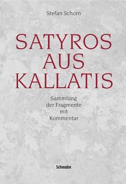 Satyros aus Kallatis von Schorn,  Stefan