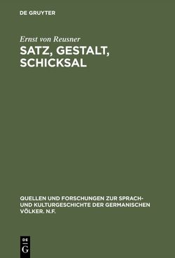 Satz, Gestalt, Schicksal von Reusner,  Ernst
