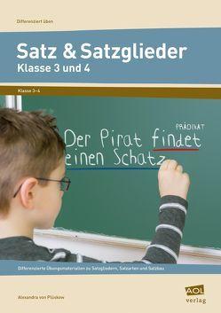Satz & Satzglieder – Klasse 3 und 4 von Plüskow,  Alexandra von