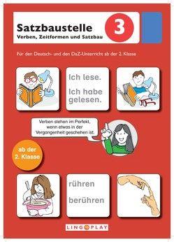 Satzbaustelle 3 – Verben, Zeitformen und Satzbau von Karatzas,  Katja, Lingoplay GmbH & Co. KG