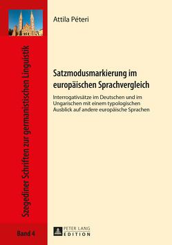 Satzmodusmarkierung im europäischen Sprachvergleich von Péteri,  Attila