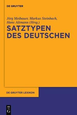 Satztypen des Deutschen von Altmann,  Hans, Meibauer,  Jörg, Steinbach,  Markus