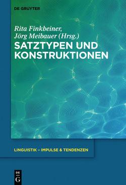 Satztypen und Konstruktionen von Finkbeiner,  Rita, Meibauer,  Jörg