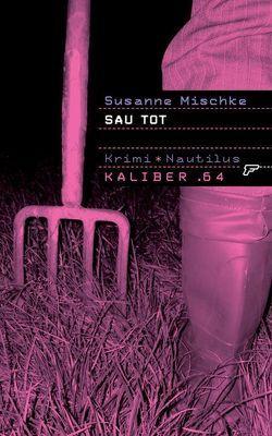 Sau tot von Mischke,  Susanne