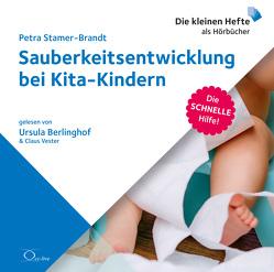 Sauberkeitsentwicklung bei Kita-Kindern von Berlinghof,  Ursula, Stamer-Brandt,  Petra, Vester,  Claus