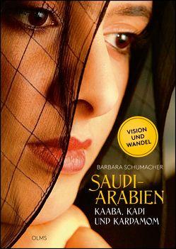 Saudi-Arabien von Schumacher,  Barbara