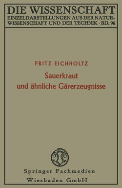 Sauerkraut und ähnliche Gärerzeugnisse von Eichholtz,  Fritz