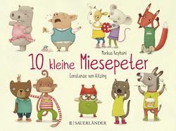 10 kleine Miesepeter von Reyhani,  Markus, von Kitzing,  Constanze