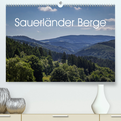 Sauerländer Berge (Premium, hochwertiger DIN A2 Wandkalender 2021, Kunstdruck in Hochglanz) von Rein,  Simone