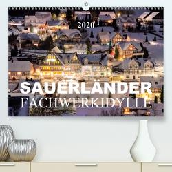 Sauerländer Fachwerkidylle (Premium, hochwertiger DIN A2 Wandkalender 2020, Kunstdruck in Hochglanz) von Bücker,  Heidi